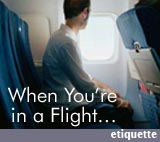 Etiquette Tips in Flight