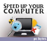 PC Bytes: Speed up your computer